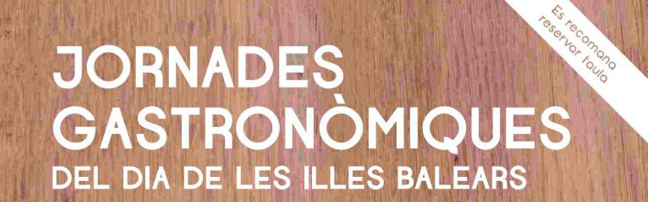 Abiertas inscripciones para las Jornadas Gastronómicas del Dia de les IllesBalears